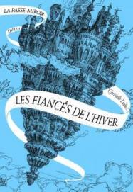 cvt_la-passe-miroir-les-fiances-de-lhiver_1267