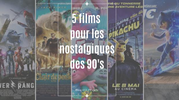 5 films pour les nostalgiques des années 90.png