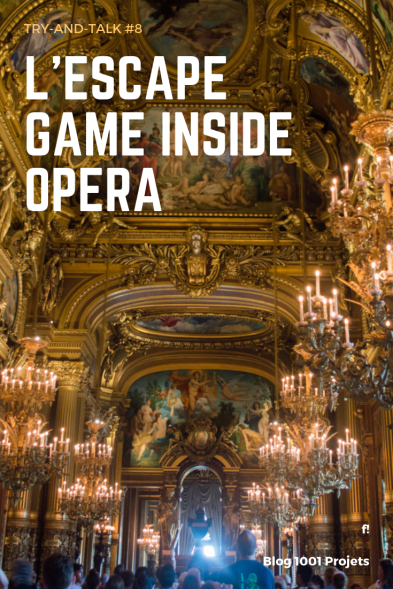 escape game opera-1001 projets.png