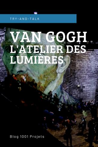Van Gogh - L atelier des lumieres