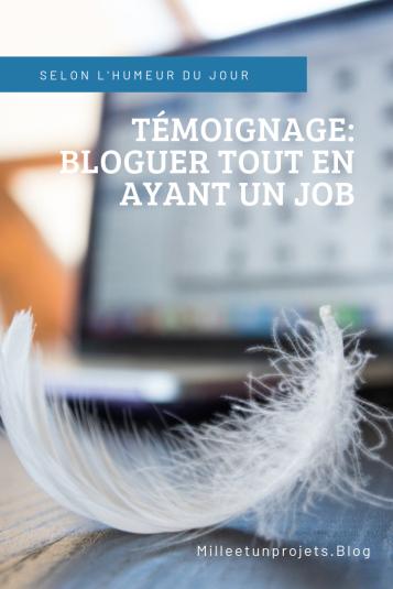 temoignage_bloguer_tout_en_ayant_un_job